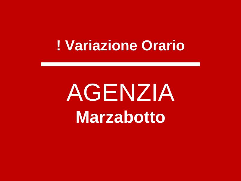 Variazione orario Agenzia Marzabotto fino al 6/08/2021