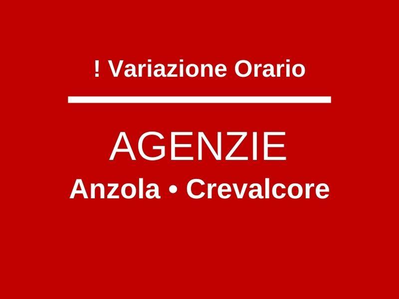 Variazione orario Agenzie Anzola e Crevalcore Aprile 2021
