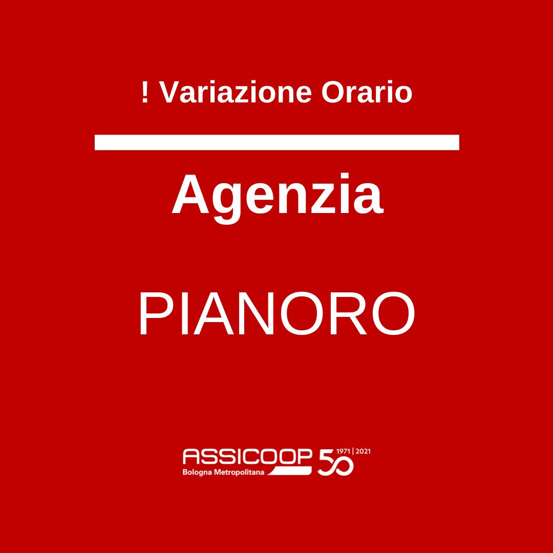 Variazione orario Agenzia Pianoro 11/10/2021