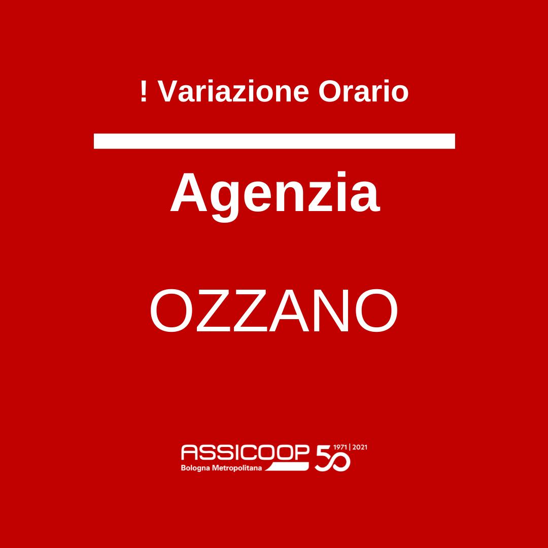 Variazione orario Agenzia Ozzano 14/10/2021
